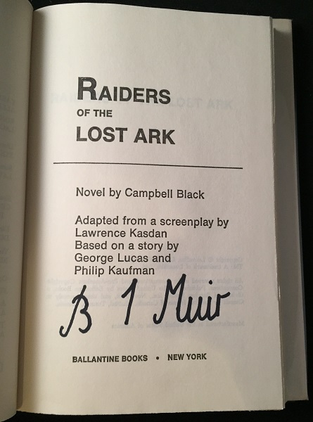 Raiders of the Lost Ark SIGNED BY SCULPTOR BRIAN MUIR by George LUCAS,  BLACK, Campbell, Lawrence KASDAN, Philip KAUFMAN on Back in Time Rare Books