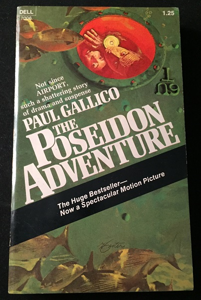 The Poseidon Adventure (FIRST PAPERBACK PRINTING). Movie Tie-In, Paul GALLICO.