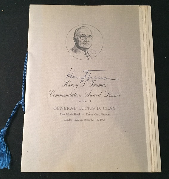 "Original Program ""Harry Truman Commendation Award Dinner in Honor of General Lucius D. Clay"" (SIGNED BY PRESIDENT HARRY TRUMAN). Presidential, Harry TRUMAN, Lucius CLAY, et all."
