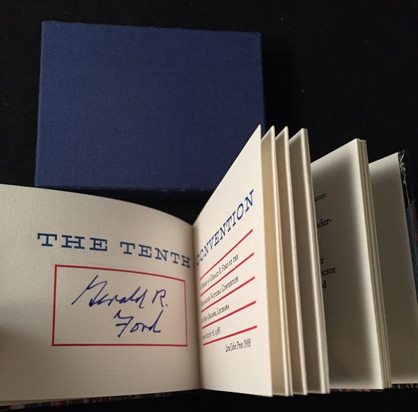 The Tenth Convention Signed / Limited Edition (SPECIAL SLIPCASED LEATHER EDITION). Politics, Gerald FORD.