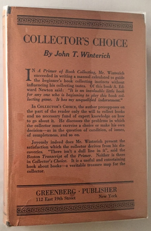 Collector's Choice; by the author of A Primer of Book Collecting. Books on Books, John WINTERICH.