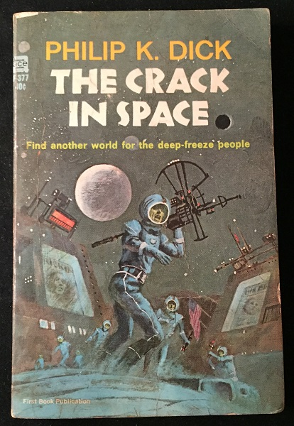 The Crack in Space (PAPERBACK ORIGINAL). Philip K. DICK.