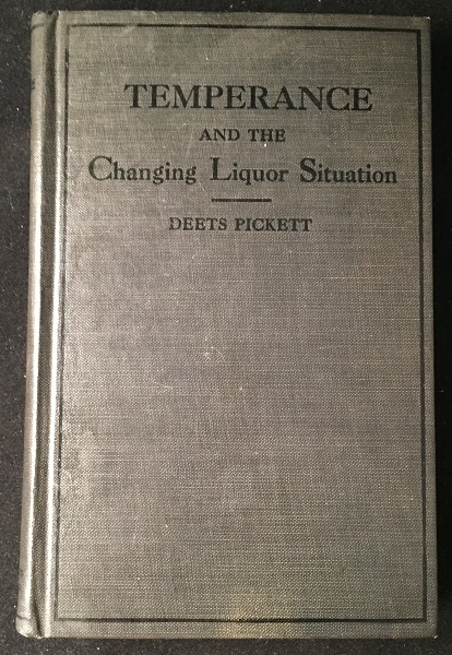 Temperance and the Changing Liquor Situation (REVIEW COPY WITH SLIP). Medicine & Nutrition Health, Deets PICKETT.