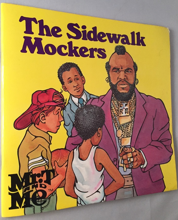 The Sidewalk Mockers (Mr. T and Me series). Charlotte GRAEBER.