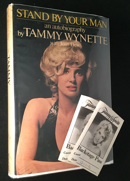 Stand By Your Man (ASSOCIATION COPY SIGNED AND INSCRIBED TO FRIENDS WHO ARE MENTIONED IN THE BOOK). Biography, Tammy WYNETTE.