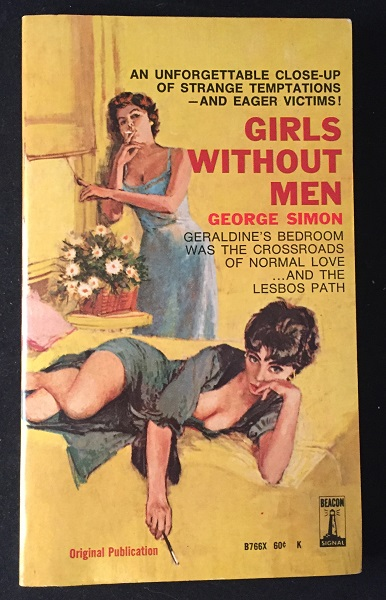 Girls Without Men (LESBIAN INTEREST). Erotica, George SIMON.