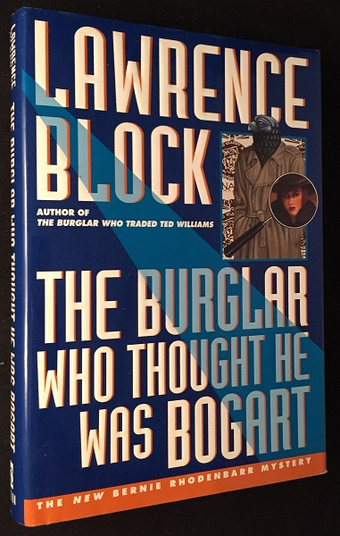 The Burglar Who Thought He Was Bogart (SIGNED FIRST PRINTING). Detective, Lawrence BLOCK.