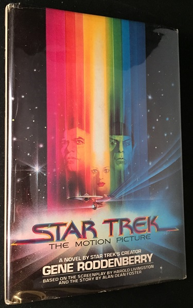 Star Trek: The Motion Picture (SIGNED BY ALAN DEAN FOSTER). Gene RODDENBERRY, Alan Dean FOSTER, Harold LIVINGSTON.