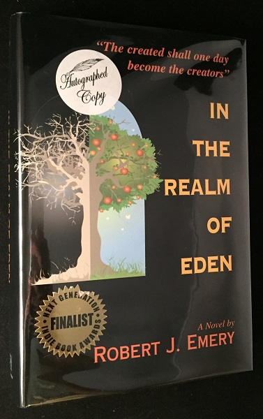 In the Realm of Eden (SIGNED FIRST PRINTING). Science Fiction, Robert J. EMERY.