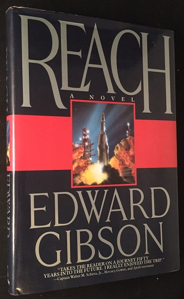 Reach (SIGNED FIRST PRINTING). Aviation & Space, Edward GIBSON.