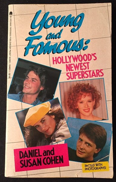 Young and Famous: Hollywood's Newest Superstars. 80's Curiosa, Daniel and Susan COHEN.