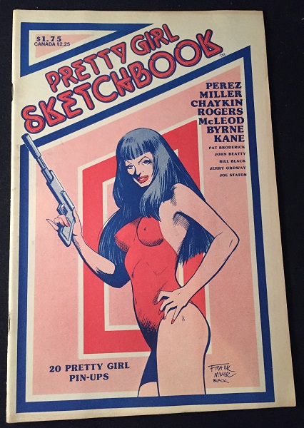 Pretty Girl Sketchbook. Comics, George PEREZ, Frank MILLER, Howard CHAYKIN, et all.