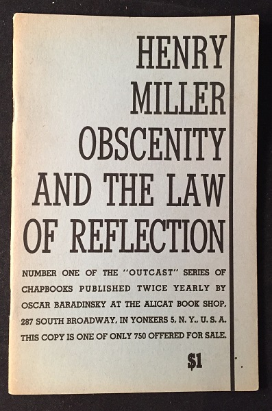 Obscenity and the Law of Reflection. Henry MILLER.