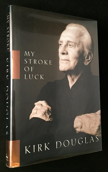 My Stroke of Luck (SIGNED FIRST PRINTING). Kirk DOUGLAS.
