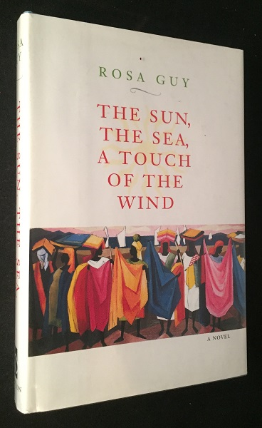 The Sun, The Sea, A Touch of the Wind (SIGNED ASSOCIATION COPY - Signed to Don Belton). Rosa GUY.