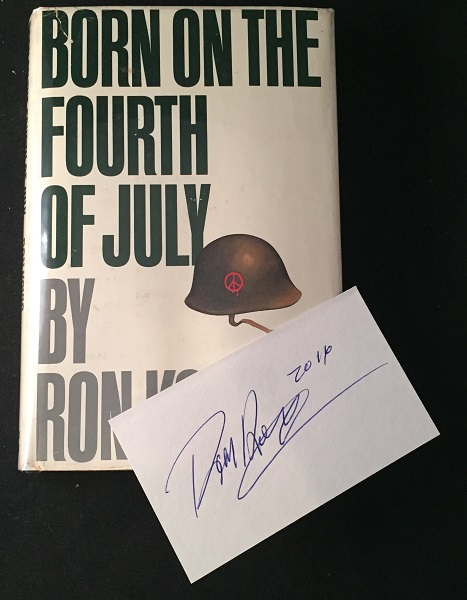 Born on the Fouth of July (FIRST PRINTING W/ SIGNED BOOKPLATE). Ron KOVIC.