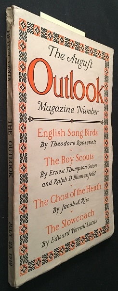 """Outlook Magazine: July 23, 1910 (Contains """"The Boy Scouts"""" First Year Coverage). Ernest Thompson SETON, Theodore ROOSEVELT."""