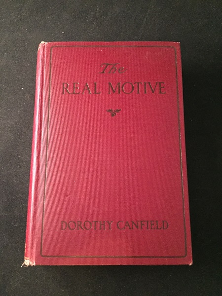 The Real Motive. Dorothy CANFIELD.