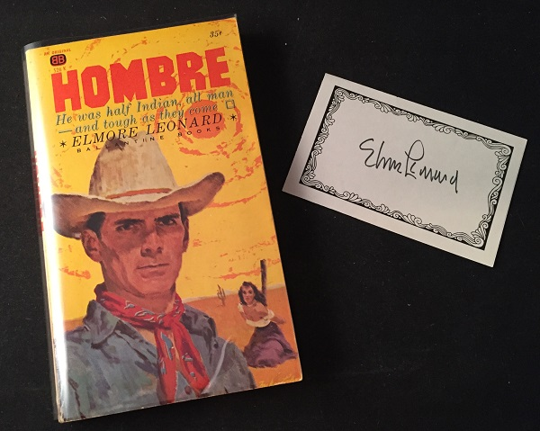 Hombre (PAPERBACK ORIGINAL W/ SIGNED BOOKPLATE); He was half Indian, all man - and tough as they come. Elmore LEONARD.