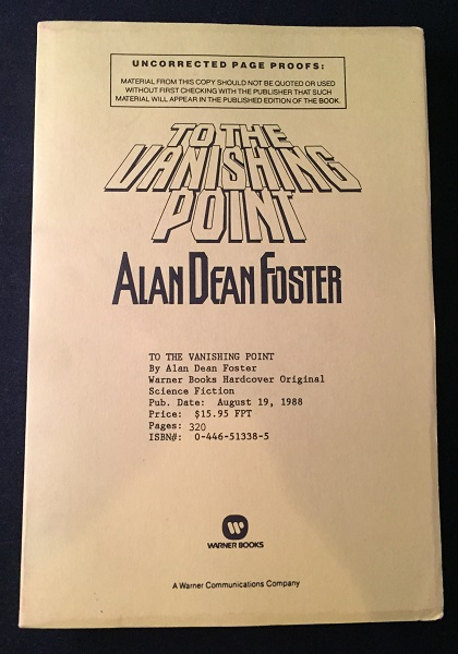 To the Vanishing Point (SIGNED ADVANCE READING COPY). Alan Dean FOSTER.