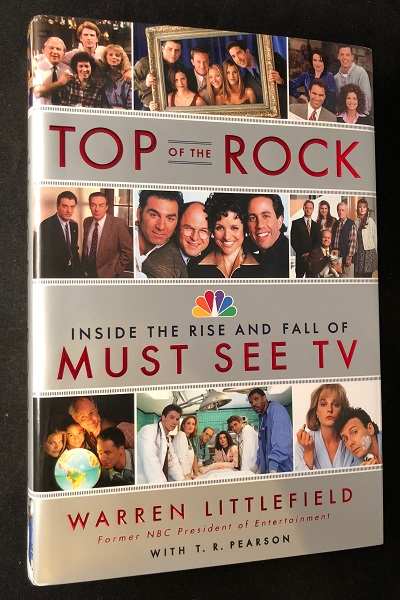 Top of the Rock: Inside the Rise and Fall of Must See TV (SIGNED BY LITTLEFIELD). Warren LITTLEFIELD.