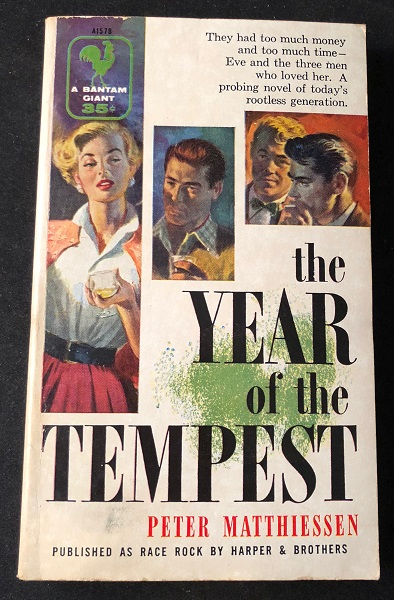 The Year of the Tempest (FIRST PAPERBACK PRINTING OF FIRST NOVEL). Peter MATTHIESSEN.