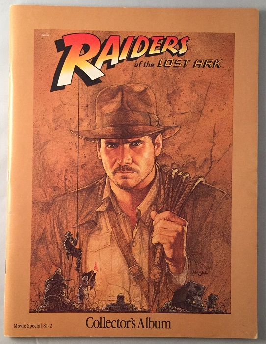 Raiders of the Lost Ark Collector's Album (Movie Special). Indiana Jones, George LUCAS, Ann HOLLER.