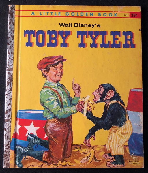 "Toby Tyler (w/ ""A"" on final page). Walt DISNEY, Carl MEMLING."