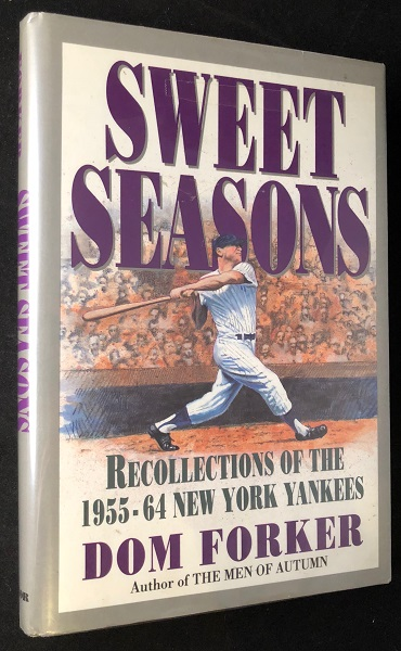 Sweet Seasons: Recollections of the 1955-64 New York Yankees (SIGNED X 32 PLAYERS). Yogi BERRA, Whitey FORD, Tom FORKER, et all.