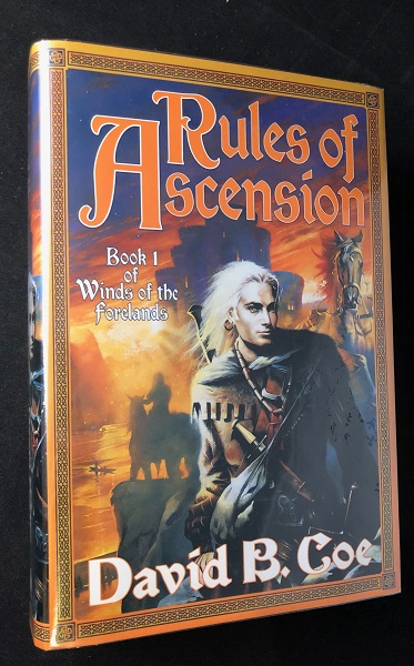 Rules of Ascension (SIGNED FIRST PRINTING). David B. COE.