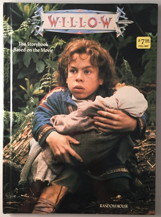 """Willow: The Storybook Based on the Movie (SIGNED BY WARWICK DAVIS A.K.A. """"WILLOW""""). George LUCAS, Bob DOMAN, Cathy East DUBOWSKI."""