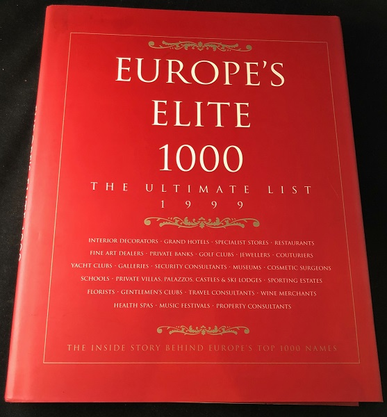 Europe's Elite 1000: The Ultimate List 1999; The Inside Story Behind Europe's Top 1000 Names. Art, Design, LANE, Sandra.