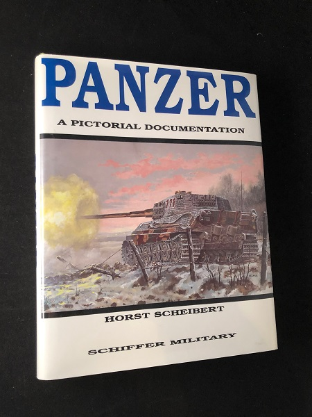 Panzer: A Pictorial Documentation. Horst SCHEIBERT.