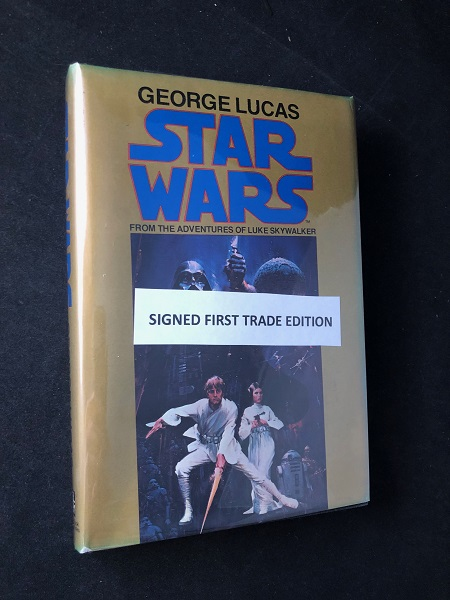Star Wars: From the Adventures of Luke Skywalker (SIGNED 1ST TRADE EDITION); Original price of $6.95! George LUCAS, Alan Dean FOSTER.