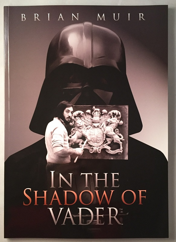 In the Shadow of Vader (SIGNED FIRST EDITION BOOK). Brian MUIR.