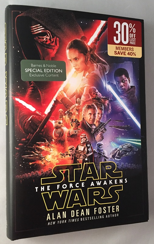 Star Wars: The Force Awakens (Signed First Printing). Star Wars, Alan Dean FOSTER.