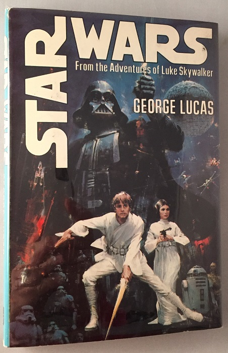 "Star Wars: From the Adventures of Luke Skywalker (SIGNED TRUE 1ST EDITION); Contains the proper ""S27"" code!! George LUCAS, Alan Dean FOSTER."