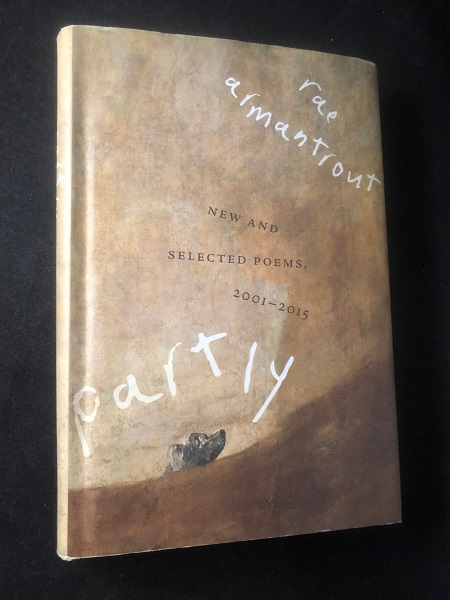 New and Selected Poems, 2001-2015. Rae ARMANTROUT.