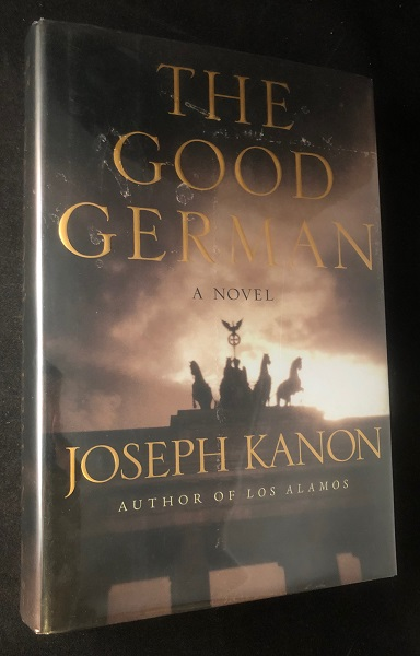 The Good German (SIGNED FIRST PRINTING). Joseph KANON.