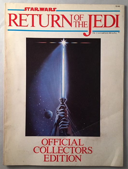 Star Wars: Return of the Jedi (OFFICIAL COLLECTORS EDITION MAGAZINE). George LUCAS.