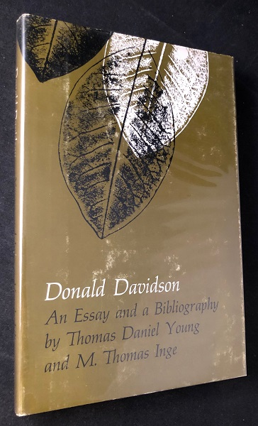 Donald Davidson: An Essay and a Bibliography (SIGNED FIRST PRINTING). Thomas Daniel YOUNG, M. Thomas INGE.
