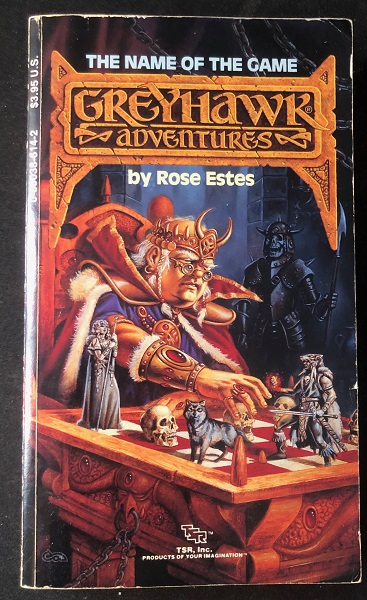 Greyhawk Adventures Books 6: The Name of the Game (Dungeons & Dragons Book). Rose ESTES.
