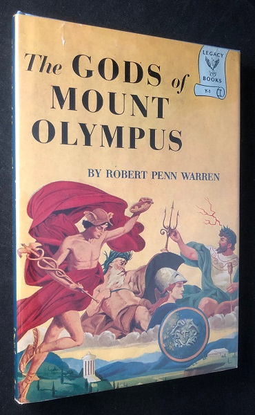 The Gods of Mount Olympus (SIGNED 1ST PRINTING). Robert Penn WARREN.