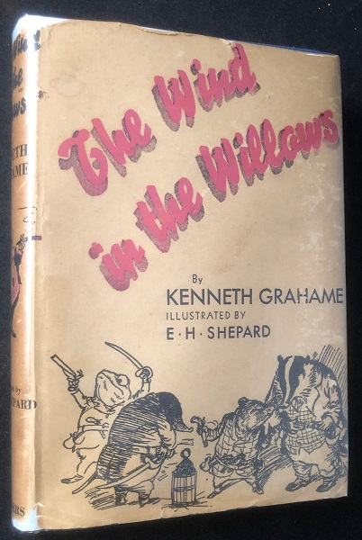 The Wind in the Willows (EARLY US EDITION W/ DJ). Kenneth GRAHAME.