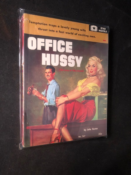 Office Hussy; Temptation traps a lovely young wife thrust into a fast world of exciting men. John HUNTER.
