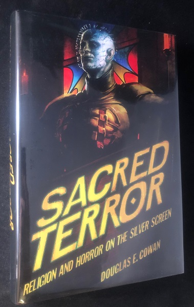 Sacred Terror; Religion and Horror on the Silver Screen. Douglas COWAN.