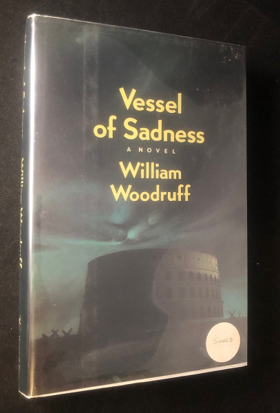 Vessel of Sadness (SIGNED FIRST THUS). William WOODRUFF.