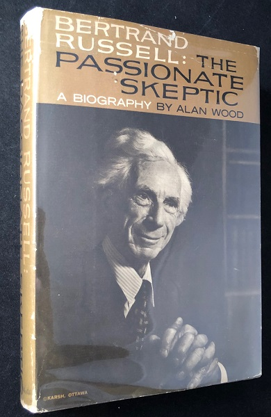 Bertrand Russell: The Passionate Skeptic. Alan WOOD.