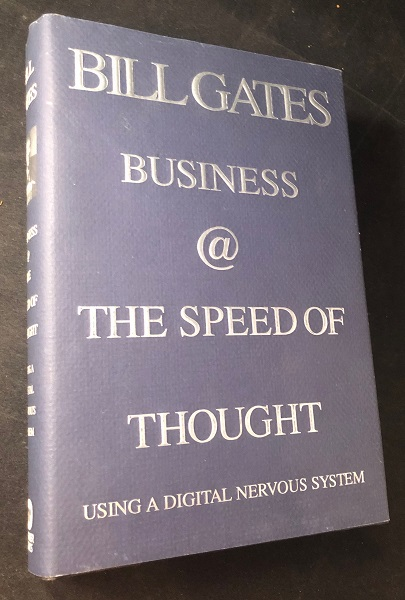 Business at the Speed of Thought. Bill GATES.