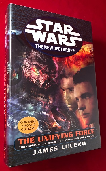 The Unifying Force (The New Jedi Order). James LUCENO.